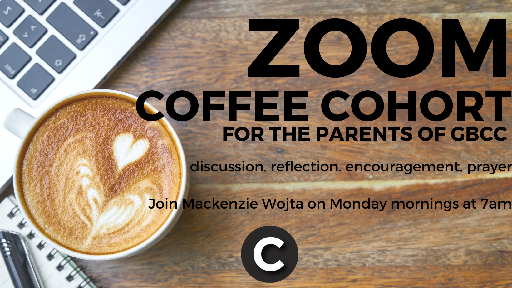 ZOOM Coffee Cohort- Parenting