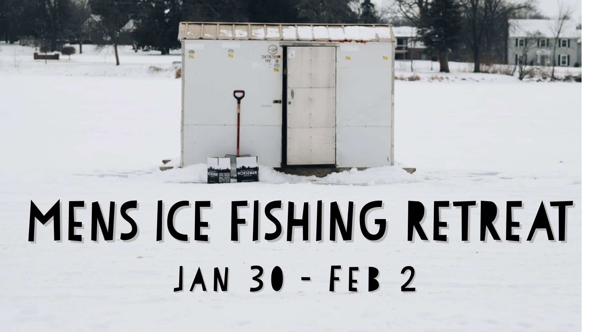 Men's Ice Fishing Retreat